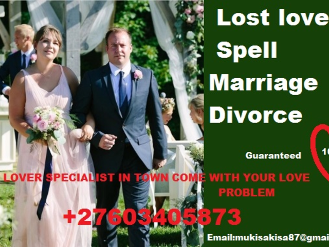 UNFORGETTABLE LOVE SPELLS SPIRITUAL MARRIAGE HERBALIST +27603405873