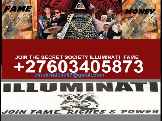 JOIN THE SECRET SOCIETY ILLUMINATE FAME +27603405873